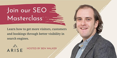 SEO Masterclass: How to get more visitors, customers & bookings via search tickets