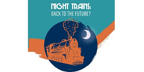 Night trains : back to future? tickets