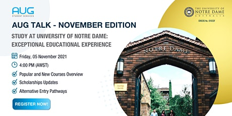[AUG Talk] Study at University of Notre Dame: Exceptional Experience tickets