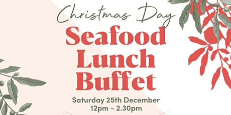Christmas Day Seafood Lunch Buffet at Darling & Co! tickets