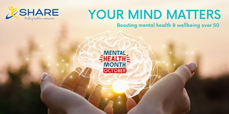 Your Mind Matters: Mental Health Workshop for Over 50s tickets