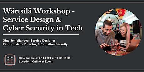 Wärtsilä Workshop - Service Design & Cyber Security in Tech Tickets