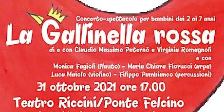 """""""La Gallinella Rossa"""" biglietti"""