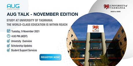 [AUG Talk]University of Tasmania: The World-class Education Is Within Reach tickets