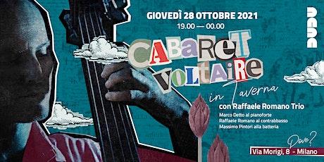 Cabaret Voltaire in Taverna tickets