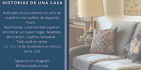 MERCADILLO - Historias de una casa-segunda mano-12-13-14 de Noviembre entradas