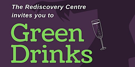 The Rediscovery Centre's Green Drinks tickets