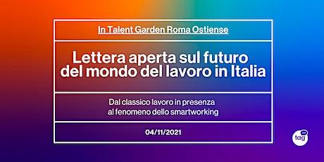 Lettera aperta sul futuro del mondo del lavoro in Italia biglietti