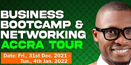Business Bootcamp and Networking, Accra Tour tickets