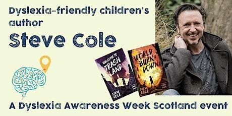 Author Steve Cole and Dyslexia Scotland tickets