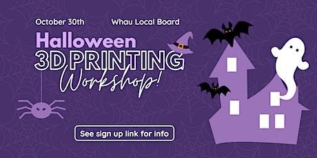 Brain Play X Whau Local Board - Online Halloween 3D  Printing Event! tickets