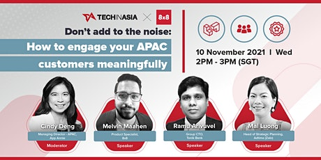 Don't add to the noise: How to engage your APAC customers meaningfully tickets
