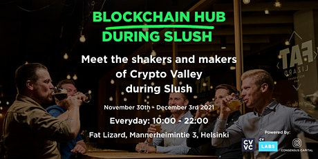 Blockchain Hub during Slush! tickets