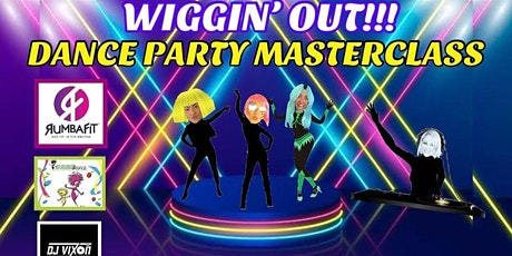 Wiggin' Out Dance party Masterclass tickets