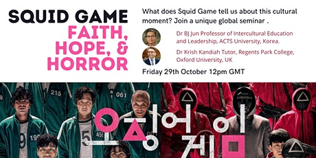 Squid Game: Faith Hope and Horror tickets