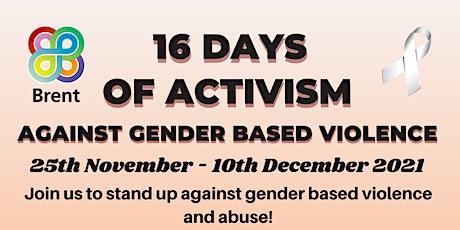 16 days of Activism against Gender based Violence. tickets