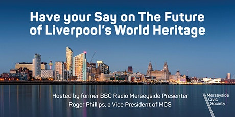 Have your Say on The Future of Liverpool's World Heritage tickets