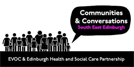 Communities & Conversations: South East Edinburgh tickets