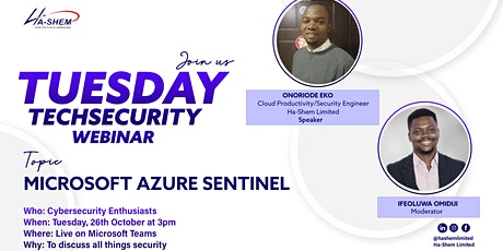Microsoft Azure Sentinel - #Tuesday Tech Security tickets