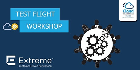 Extreme Networks - Test Flight - 24th November tickets