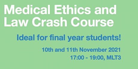 Medical Ethics and Law Crash Course 2 - MLT3 tickets