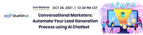[Live Webinar] Automate Your Lead Generation Process using AI Chatbot tickets