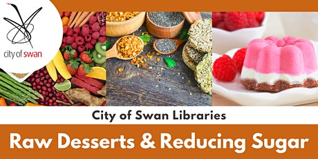 Raw Desserts & Reducing Sugar (Midland) tickets