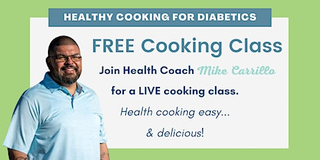 Healthy Cooking for Diabetics Made EASY tickets