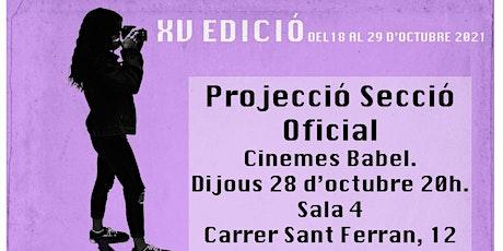 28 Oct - PROJECCIÓ SECCIÓ  OFICIAL. XVa EDICIÓ CORTOCOMENIUS entradas