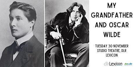 My Grandfather and Oscar Wilde: A Talk by Anne Makower tickets