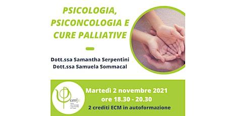 PSICOLOGIA, PSICONCOLOGIA E CURE PALLIATIVE   - Novembre entradas