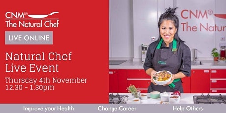 Natural Chef Online Live  - Thursday 4th November 2021 tickets
