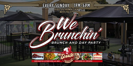 WE BRUNCHIN' -  BRUNCH AND DAY PARTY tickets