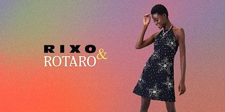 RIXO & Rotaro: Fashion's Circular Future Panel Discussion tickets