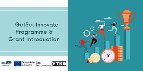 GetSet Innovate Programme & Grant Introduction tickets