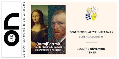Les ON: Conférence d'Art sur l'Autoportrait avec Happy Funky Family billets
