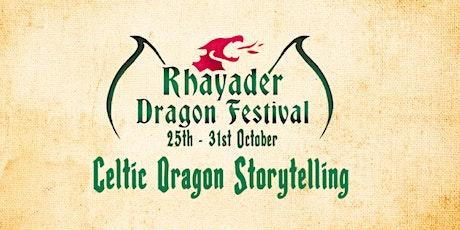 Celtic Dragon Storytelling tickets