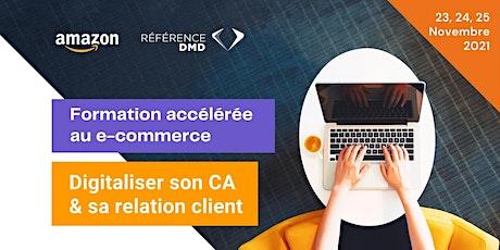 Formation accélérée - Digitaliser son CA et sa relation client billets