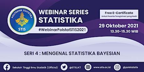 Webinar Series Statistika 2021 #4 | Mengenal Statistika Bayesian tickets