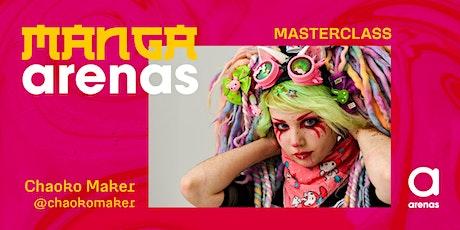 Masterclass con Chaoko Maker entradas