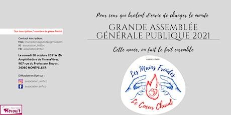 Assemblée Générale Publique : Les Mains Froides, Le Cœur Chaud billets