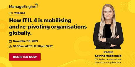 How ITIL 4 is mobilising and re-pivoting organisations globally tickets