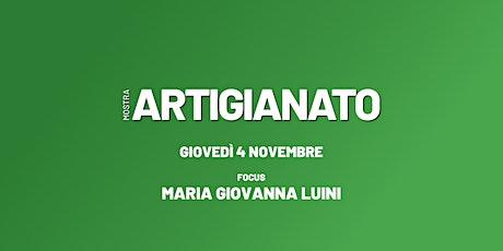 FOCUS: Maria Giovanna Luini biglietti