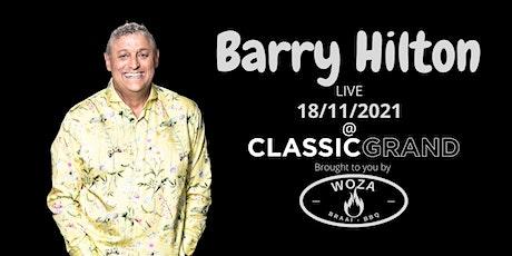 Barry Hilton Live @ Classic Grand, Glasgow tickets