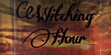 The Witching Hour tickets