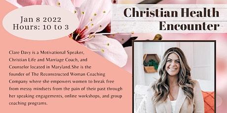 Christian Health Encounter ( Body, Soul, Spirit, Mind ) tickets