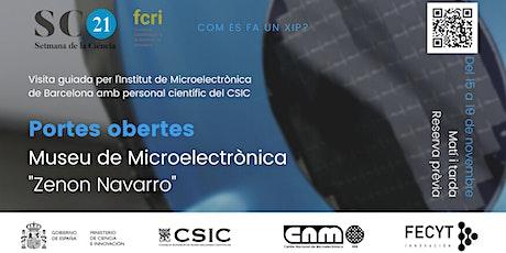 """Portes Obertes Museu de Microelectrònica """"Zenon Navarro"""" IMB-CNM (dimecres) entradas"""