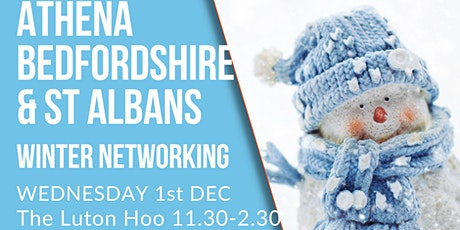 Winter Networking :: The Athena Network Bedfordshire & St Albans tickets