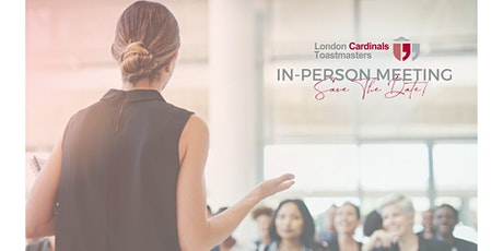 London Cardinals Toastmasters Club In-Person Meeting tickets