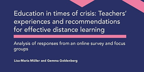 Report launch: Teachers' views of what works in distance learning tickets